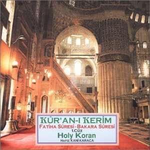 Kuran I Kerim: Kani Karaca Hafiz: Music