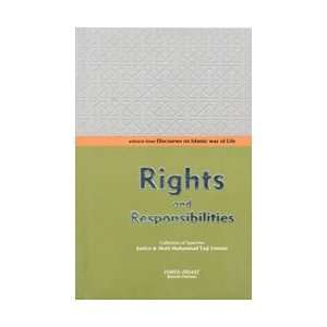 Rights and Responsibilities: Mufti Muhammad Taqi Usmani