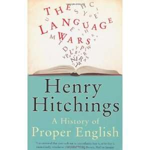 Wars A History of Proper English [Paperback] Henry Hitchings Books