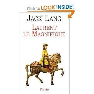 Laurent le Magnifique (9782262016081): Jack Lang: Books