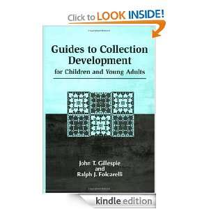 Guides to Collection Development for Children and Young Adults: John T
