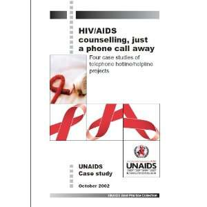 HIV/AIDS Counselling, Just a Phone Call Away Four Case