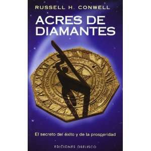 Acres de diamantes : el secreto del éxito y de la