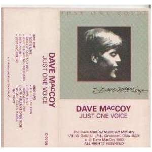 Just One Voice Dave MacCoy Music