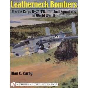 Leatherneck Bombers  Marine Corps B 25 / PBJ Mitchell