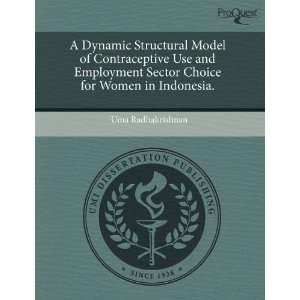 Model of Contraceptive Use and Employment Sector Choice for Women
