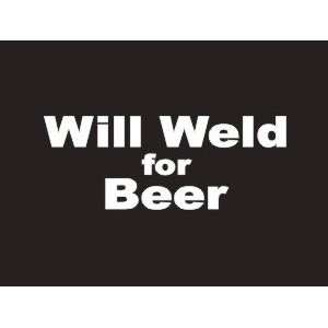 #042 Wii Weld For Beer Bumper Sticker / Vinyl Decal