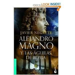 NH6115. ALEJANDRO MAGNO Y LAS AGUILAS DE ROMA (N/F