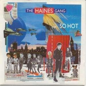 SO HOT 7 INCH (7 VINYL 45) UK LONDON 1983: HAINES GANG