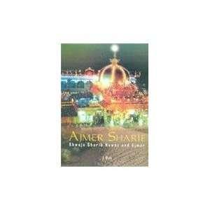 Ajmer Sharif (9788182901933): Khwaja Ajmer Gharib: Books