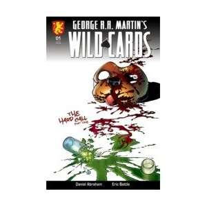 GEORGE R.R. MARTINS WILD CARDS #1 Daniel Abraham, Eric Battle Books