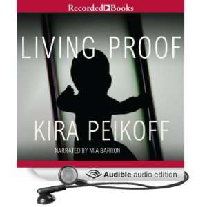 Living Proof [Unabridged] [Audible Audio Edition]