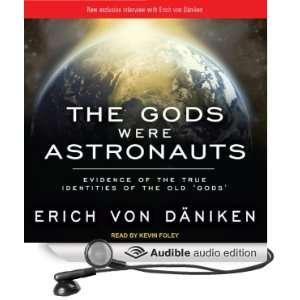 Gods (Audible Audio Edition): Erich von Daniken, Kevin Foley: Books