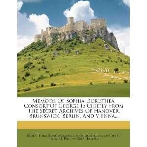 , Sophia Dorothea (consort of George I, King of Great Britain) Books