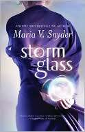 Storm Glass Maria V. Snyder