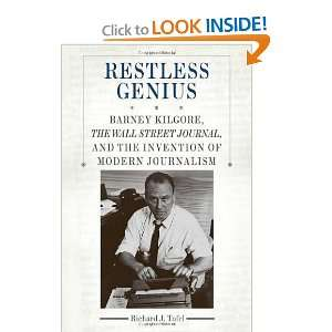 Restless Genius Barney Kilgore, The Wall Street Journal