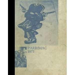 (Reprint) 1973 Yearbook: Parry McCluer High School, Buena Vista, Virginia Parry McCluer High School 1973 Yearbook Staff