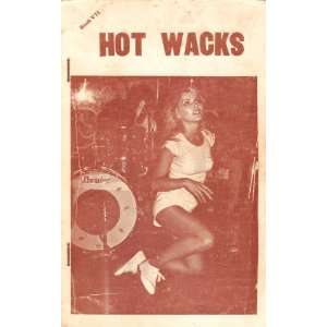 Hot Wacks Quarterly Book Seven Hot Wacks  Books