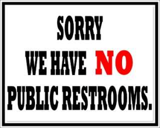 NO PUBLIC RESTROOMS #2 STORE SIGN / DECAL CUSTOMIZE???