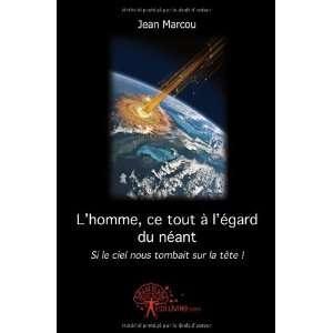 ciel nous tombait sur la tête ! (9782812124174): Jean Marcou: Books