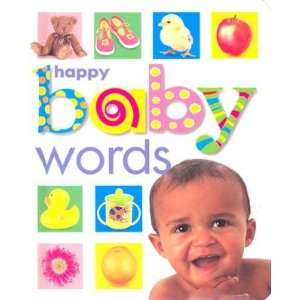 Happy Baby Words [HAPPY BABY WORDS BOARD  OS]:  Books