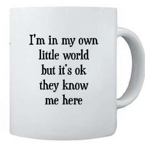 RikkiKnight Funny Saying Im in my own little world but its