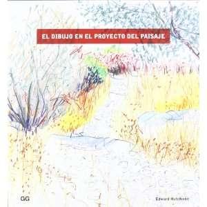 el proyecto del paisaje, El (9788425224560) Edward Hutchison Books