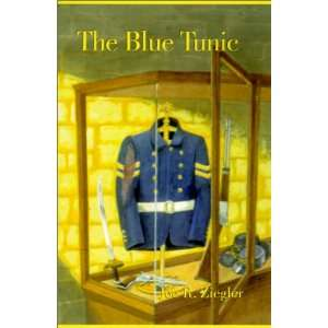 The Blue Tunic (9780738812205): Joe Ziegler: Books