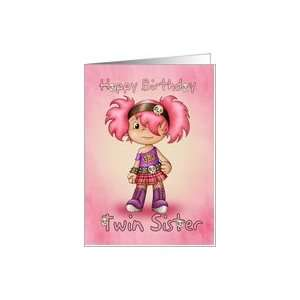 Twin Sister   Birthday Card   Little Rock Chick Card