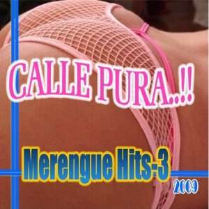 Merengue Hits 3 Calle Pura Music