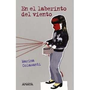 laberinto del viento/ In the wind labyrinth (Libros Para Jovenes Leer