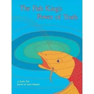 The Fish Kings Power of Truth (Jataka Tales Series
