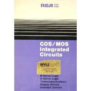 COS/MOS Integrated Circuits Manual RCA Solid State Books