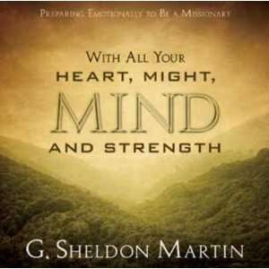 to Be A Missionary (9781608614790) G. Sheldon Martin Books