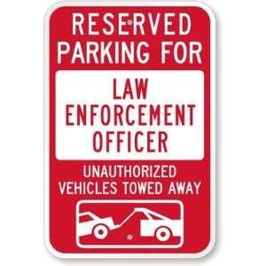 Reserved Parking For Law Enforcement Officer