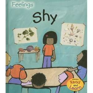 Shy (Feelings) (9781403497956): Sarah Medina, Jo Brooker: Books