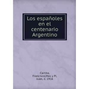 Francisco,Mas y Pí, Juan, d. 1916 Camba  Books