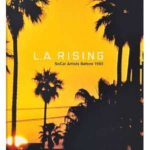 L.A. Rising, SoCal Artists Before 1980 (9780917571138