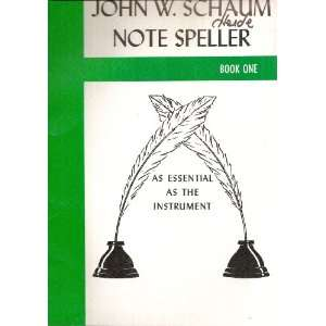John W. Schaum Note Speller, Book One John W. Schaum Books