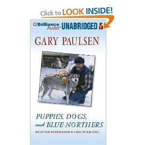 Raised by a Pack of Sled Dogs (9781455801657) Gary Paulsen Books