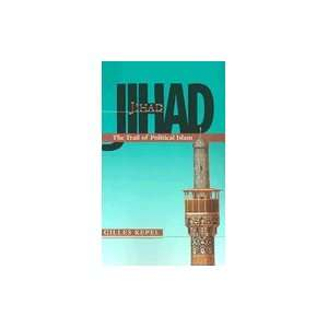 Jihad : The Trail of Political Islam: Books