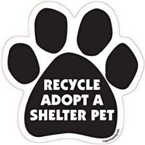 Recycle, Adopt a Shelter Pet Paw Magnet