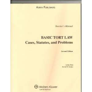 Teachers Manual to Basic Tort Law Cases, Statutes, and