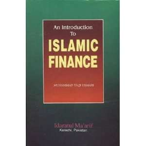 An Introduction to Islamic Finance: Mufti Muhammad Taqi