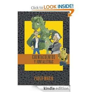 Cuentacuentos y Juntaletras (Spanish Edition): Pablo Marin: