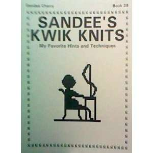 and Techniques (Sandees Kwik Knits, Book 29) Sandee Cherry Books