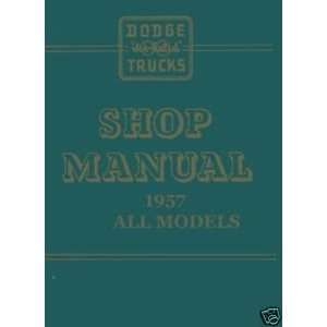 1957 Dodge Truck Factory Service Manual Chrysler Corp