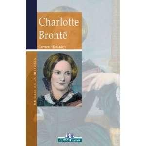 Charlotte Bronte (Mujeres en la historia series