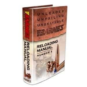 Barnes Bullets   Barnes Reloading Manual #4 (Reloading
