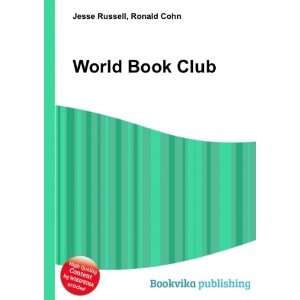 World Book Club Ronald Cohn Jesse Russell Books